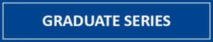 Graduate Series
